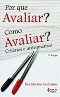 Por que avaliar? Como avaliar?: Critérios e instrumentos (Português)