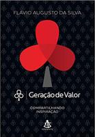 Geração de Valor - Volume 1: Compartilhando Inspiração (Português)