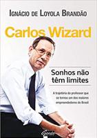 Carlos Wizard - Sonhos não têm limites (Português)