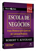 Pai rico escola de negócios: Para pessoas que gostam de ajudar pessoas (Português)