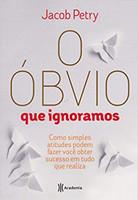 O óbvio que ignoramos (Português)