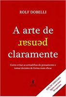 A arte de pensar claramente (Português)