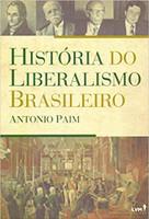 História do Liberalismo Brasileiro (Português)