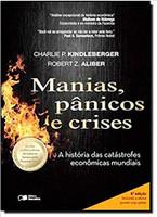 Manias, Pânicos e Crises. Uma História das Crises Financeiras (Português)