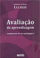 Avaliação da aprendizagem: componente do ato pedagógico (Português)