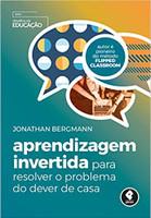 Aprendizagem Invertida para Resolver o Problema do Dever de Casa (Português)