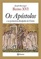 Os apóstolos e os primeiros discípulos de Cristo (Português)
