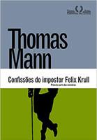 Confissões do impostor Felix Krull: Primeira parte das memórias (Português)