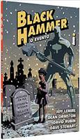 Black Hammer 2: O Evento (Português)