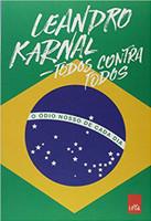 Todos Contra Todos. O Ódio Nosso de Cada Dia (Português)