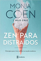 Zen para distraídos: Princípios para viver melhor no mundo moderno (Português)