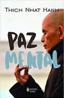 Paz Mental: Tornar-se completamente presente (Português)
