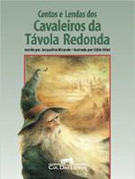 Contos e lendas dos cavaleiros da Távola Redonda (Português)