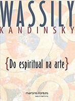 Do Espiritual na Arte. E na Pintura em Particular (Português)
