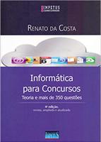 Informática Para Concursos: teoria e mais de 350 questões (Português)