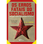 Os Erros Fatais do Socialismo