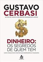 Dinheiro: os segredos de quem tem (Português)