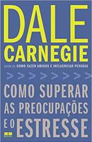 Como superar as preocupações e o estresse (Português)