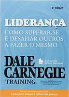 Liderança. Como Superar-Se e Desafiar Outros a Fazer o Mesmo (Português)