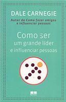 Como ser um grande líder e influenciar pessoas (Português)