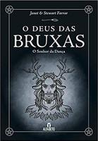 O Deus das Bruxas. O Senhor da Dança (Português)