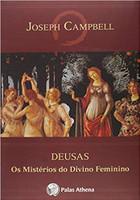 Deusas: Os mistérios do divino feminino (Português)