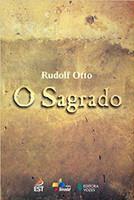 Sagrado: Os aspectos irracionais na noção do divino e sua relação com o racional (Português)