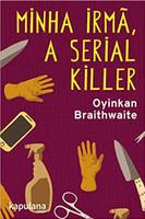 Minha irmã, a serial killer