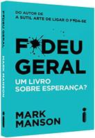 F*Deu Geral. Um Livro Sobre Esperança? (Português)