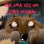 Era uma vez um lobo Mingau (Português)