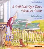 A Velhinha que Dava Nome às Coisas (Português)