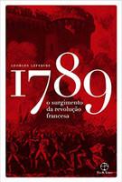 1789: O surgimento da Revolução Francesa (Português)