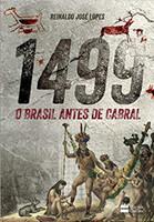 1499 : O Brasil antes de Cabral (Português)