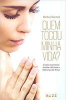 Quem Tocou Minha Vida? (Português)
