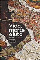 Vida, morte e luto: Atualidades brasileiras (Português)