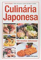 Culinária Japonesa. Fotos com Passo a Passo de Todos os Pratos - Coleção Fácil & Rápida (Português)