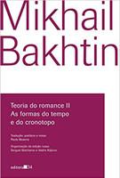 Teoria do romance II: As formas do tempo e do cronotopo (Português)