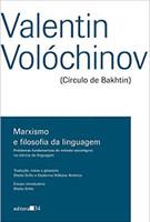 Marxismo e filosofia da linguagem: problemas fundamentais do método sociológico na ciência da linguagem (Português)