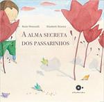 A Alma Secreta dos Passarinhos (Português)
