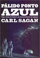 Pálido ponto azul (Nova edição): Uma visão do futuro da humanidade no espaço (Português)