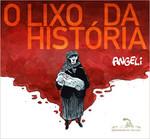 O lixo da história (Português)