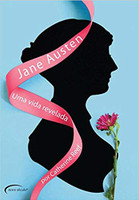 Jane Austen: Uma Vida Revelada (Português)