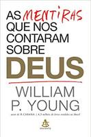 As mentiras que nos contaram sobre Deus (Português)