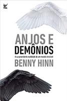 Anjos e Demônios. A Surpreendente Realidade de Um Mundo Invisível (Português)