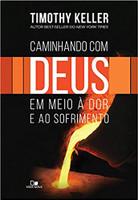 Caminhando com Deus em Meio à Dor e ao Sofrimento (Português)
