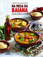 Na mesa da baiana: Receitas, histórias, temperos e espírito tipicamente baianos (Português)