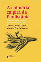 A Culinária Caipira da Paulistânia (Português)
