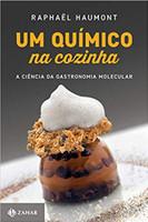 Um químico na cozinha: A ciência da gastronomia molecular (Português)