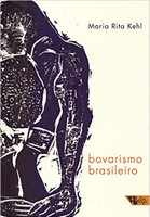 Bovarismo Brasileiro. Ensaios (Português)