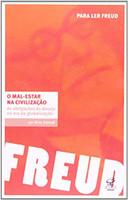 O mal-estar na civilização: As obrigações do desejo na era da globalização: As obrigações do desejo na era da globalização (Português)